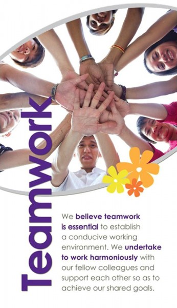 We believe teamwork is essential to establish a conducive working environment. We undertake to work harmoniously with our fellow colleagues and support each other so as to achieve our shared goals.